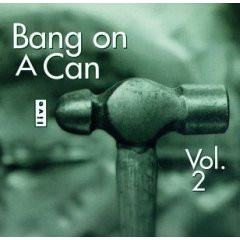 Bang On A Can Live, Vol. 2 cover